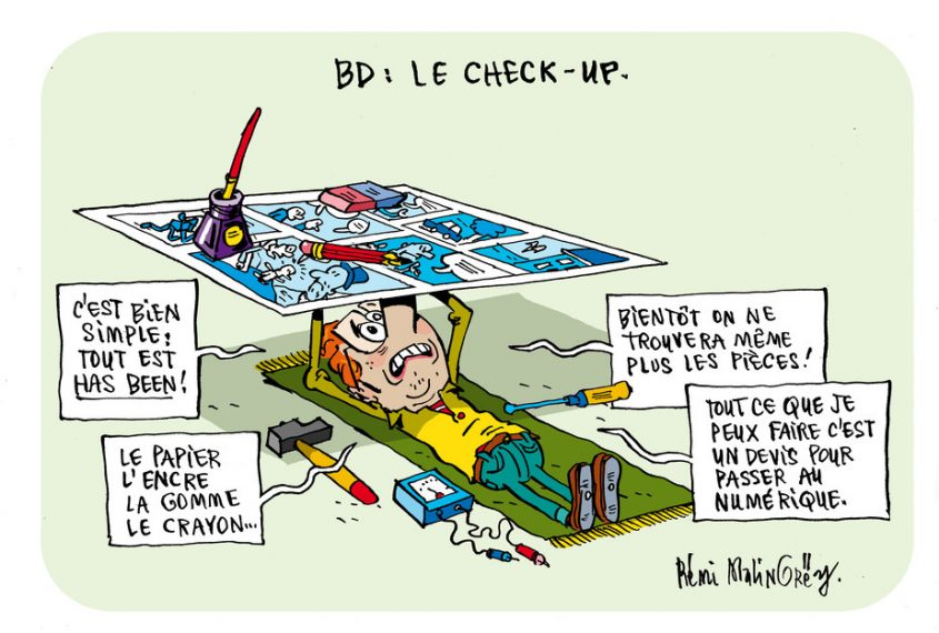 """BD : le check - up. Un réparateur couché sous une planche de bande dessinée déclare que """"tout est has-been, tout ce que je puisse faire c'est un devis pour passer au numérique""""."""