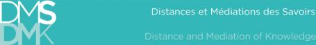 DMS : Distances et Médiations des Savoirs