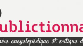 Publictionnnaire. Dictionnaire encyclopédique et critique des Publics.