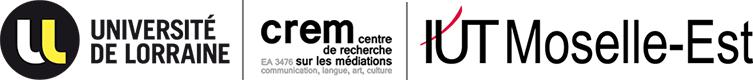 Université de Lorraine | Centre de recherche sur les médiations | IUT de Moselle-Est