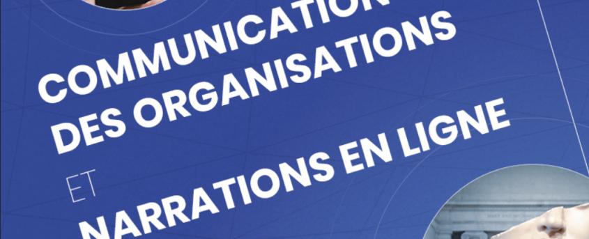 Communication des organisations et narrations en ligne